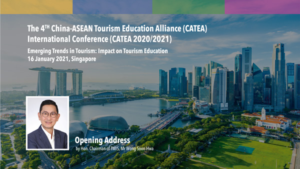 Opening Address by Mr. Wong Soon Hwa, Hon. Chairman of Tourism Management Institute of Singapore